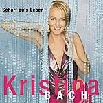 Kristina Bach Scharf Auf's Leben