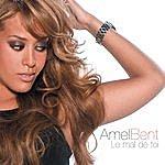 Amel Bent Le Mal De Toi (Single)