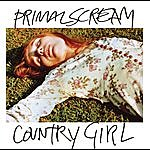 Primal Scream Country Girl (Edited)