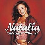 Natalia This Time
