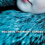 Waldeck The Night Garden