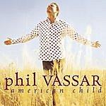 Phil Vassar American Child
