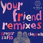 Gregor Salto Your Friend Remixes