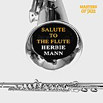 Herbie Mann Salute To The Flute