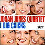 Jonah Jones Quartet I Dig Chicks
