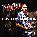 Paco Hustlers Ambition
