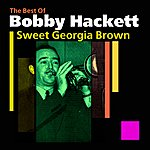Bobby Hackett Sweet Georgia Brown(The Best Of)