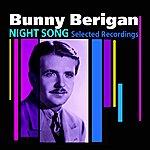 Bunny Berigan Night Song(Selected Recordings)
