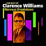 Clarence Williams Nervous Breakdown(The Best Of)