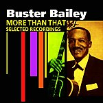 Buster Bailey More Than That(Selected Recordings)
