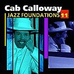 Cab Calloway Jazz Foundations Vol. 11