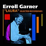 Erroll Garner Laura(Selected Recordings)