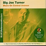 Big Joe Turner Blues On Central Avenue