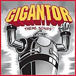 Gigantor Gigantor Theme Songs (Original Tv Soundtrack)