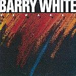 Barry White Beware!