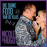 Nicole & Hugo Die Ouwe Foto Van De Klas (Single)