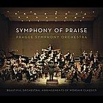 Prague Symphony Orchestra Symphony Of Praise