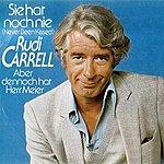 Rudi Carrell Sie Hat Noch Nie (2-Track Single)