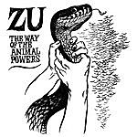 Zu The Way Of The Animal Powers