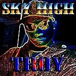 Troy Sky High (But I)(Single)