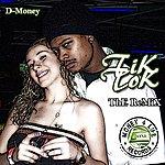 D Money Tik Tok (Remix) - Single
