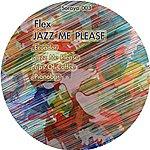 Flex Jazz Me Please (4-Track Maxi-Single)