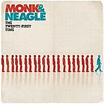 Monk & Neagle The Twenty-First Time