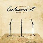 Caedmon's Call Thankful, The Best Of Caedmon's Call
