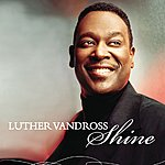 Luther Vandross Dance Vault Mixes - Shine (3-Track Maxi-Single)