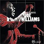 Joe Williams The Definitive Joe Williams