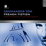 Commander Tom French Fiction