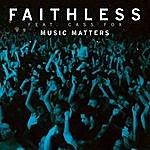 Faithless Music Matters (Single)