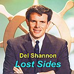 Del Shannon Lost Sides