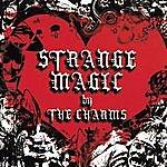 The Charms Strange Magic