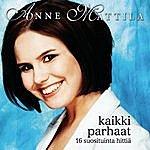 Anne Mattila Kaikki Parhaat