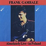 Frank Gambale Absolutely Live - In Poland