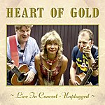 Heart Of Gold Band Live In Concert - Unplugged