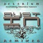 Delerium Dust In Gravity Remixes (Feat. Kreesha Turner)(9-Track Maxi-Single)