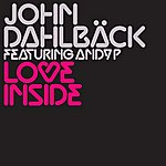John Dahlbäck Love Inside (5-Track Maxi-Single)