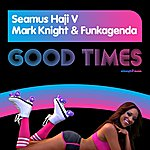 Seamus Haji Good Times (3-Track Maxi-Single)