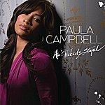 Paula Campbell Ain't Nobody Stupid (Single)