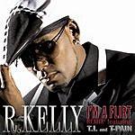 R. Kelly I'm A Flirt Remix (Single)