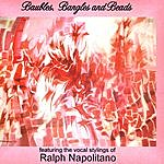 Ralph Napolitano Baubles, Bangles And Beads