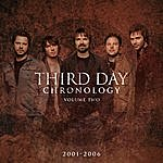Third Day Chronology, Volume Two: 2001-2006 (Remastered)
