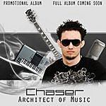 Chaser Chaser The Architect Of Music Promotional Album