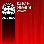 DJ Rap Give It All Away (5-Track Maxi-Single)
