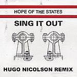 Hope Of The States Sing It Out (Hugo Nicholson Extended Version)