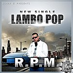 RPM Lambo Pop - Single