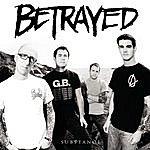 Betrayed Substance