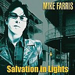 Mike Farris Salvation In Lights